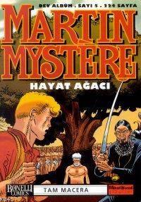 Martin Mystere 5; Hayat Ağacı