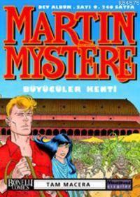 Martin Mystere 9; Büyücüler Kenti