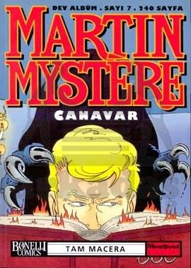 Martin Mystere Dev Albüm Sayı: 7 Canavar