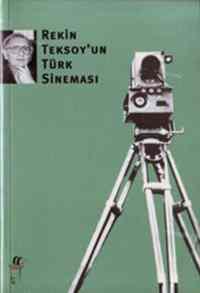 Rekin Teksoy'un Türk Sineması