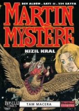 Martin Mystere Dev Albüm Sayı: 11 Kızıl Kral Tam Macera