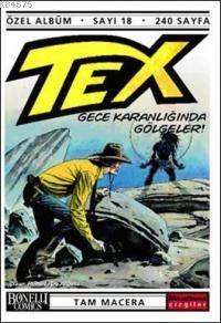 Tex Özel Albüm Sayı 18; Gece Karanlığında Gölgeler