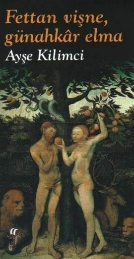 Fettan Vişne, Günahkar Elma