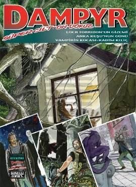 Dampyr Süper Cilt: 19 Lorc Torridon'un Gizemi / Anka Kuşu'nun Gücü / Vampirin Kocası / Kadim Kılıç