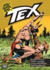 Tex 31 : Haydut Dugan, Kuzey Yolunda, Savaş Tamtamları