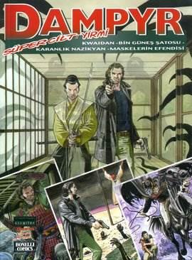 Dampyr Süper Cilt: 20 Kwaidan - Bin Güneş Şatosu - Karanlık Nazikyan - Maskelerin Efendisi