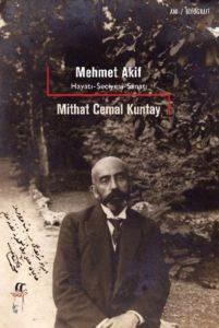 Mehmet Akif Hayatı Seciyesi Sanatı