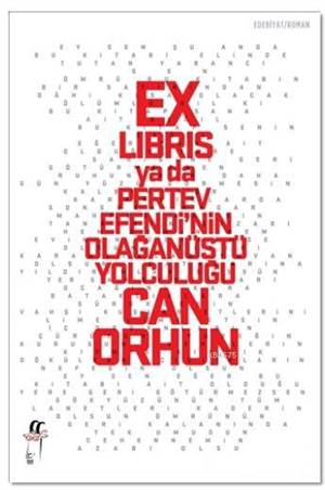 Ex-Libris Ya Da Pertev Efendi'nin Olağanüstü Yolculuğu