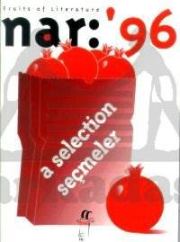 Nar: '96 Fruits of Literature A Selection Seçmeler