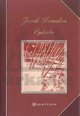 Seçme Öyküler: Jack London