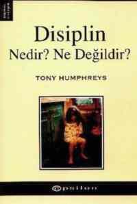 Disiplin Nedir?Ne Değildir?