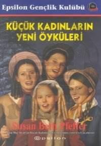 Küçük Kadınların Yeni Öyküleri