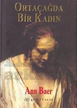 Ortaçağda Bir Kadın