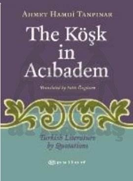 The Köşk in Acıbadem Turkish Literature by Luotations