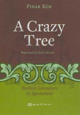 A Crazy Tree Turkish Literature by Luotations
