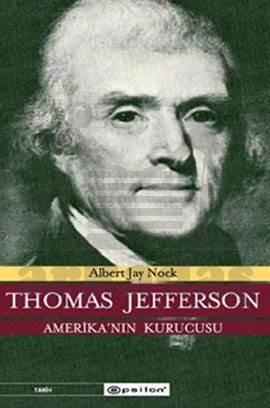 Thomas Jefferson Amerika'nın Kurucusu