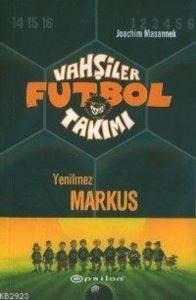 Vahşiler Futbol Takımı Yenilmez Markus