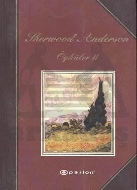 Sherwood Anderson Öyküler 2