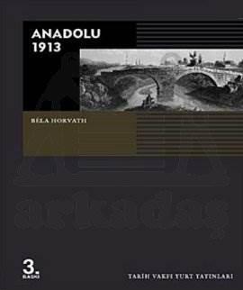 Anadolu 1913 ( 3, Baski)