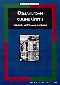 Osmanlidan Cumhuriyete 1.Tarih Kongresi ( 2, Baski)