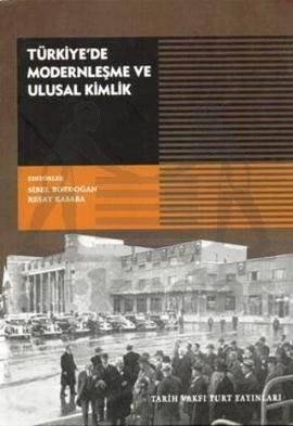 Türkiyede Modernleşme Ve Ulusal Kimlik ( 3, Baski)