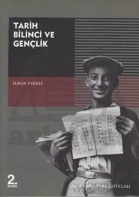 Tarih Bilinci Ve Gençlik ( 2. Baski)