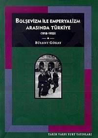 Bolşevizm Ve Emperyalizm Arasinda Türkiye