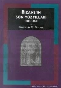 Bizansin Son Yüzyillari ( 2, Baski)