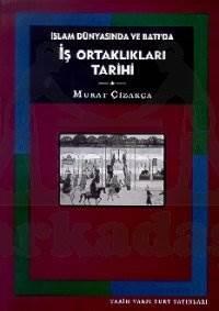 İslam Dünyasi Ve Batida İş Ortakliklari Tarihi