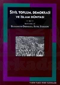 Sivil Toplum Demokrasi Ve İslam Dünyasi