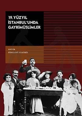 19.Yüzyil İstanbulunda Gayrimüslümler ( 3, Baski)