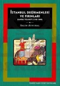 İstanbul Değirmenleri  Ve Firinlari