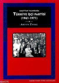 Türkiye İşçi Partisi  [ 1961-1971}