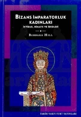 Bizans İmparatorluk Kadinlari