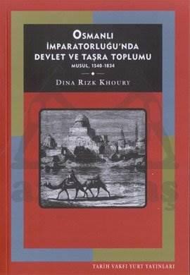 Musul, Osmanli İmp.Da Devlet Ve Taşra Toplumu