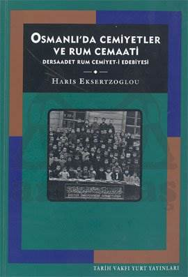 Osmanlida Cemiyetler Ve Rum Cemaati