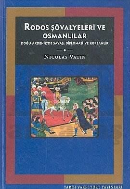 Rodos Şovalyeleri Ve Osmanlilar