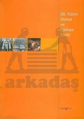 20, Yüzyil Dünya Ve Türkiye Tarihi