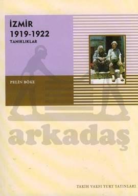 İzmir 1919-1922 ( Tanikliklar)