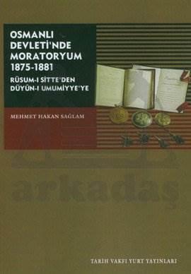 Osmanli Devleti'Nde Moratoryum 1875-1881