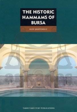 The Historic Hammams Of Bursa