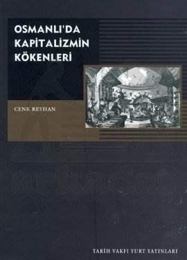 Osmanli'Da Kapitalizmin Kökenleri