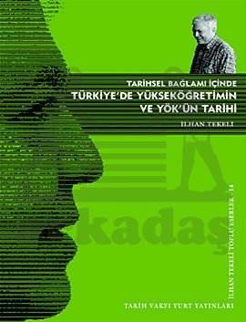 Türkiye'de Yükseköğretimin ve Yök'ün Tarihi