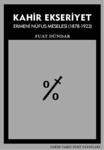 Kahir Ekseriyet Ermeni Nüfus Meselesi ( 1878-1923)