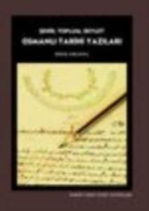 Osmanli Tarihi Yazıları- Şehir, Toplum, Devlet