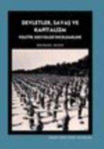 Devletler, Savaş Ve Kapitalizm- Politik Sosyoloji İncelemeleri