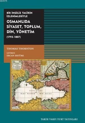 Osmanlıda Siyaset,Toplum,Din,Yönetim