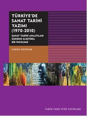 Türkiye'de Sanat Tarihi Yazımı