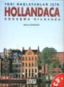 Yeni Başlayanlar İçin Hollandaca Konuşma Kılavuzu