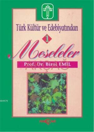 Türk Kültür Ve Edebiyatından Meseleler 1